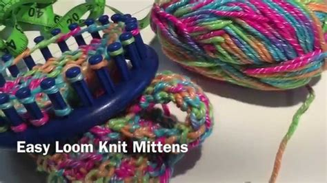 what is the easiest thing to knit for beginners easy loom knit mittens