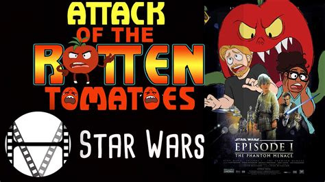 a wars story rotten tomatoes attack of the rotten tomatoes ep 7 wars episode 1