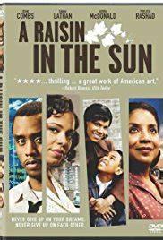 a raisin in the sun family theme quotes a raisin in the sun tv movie 2008 imdb