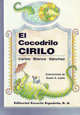 cirilo el cocodrilo cirilo chachiycalacala el cocodrilo cirilo