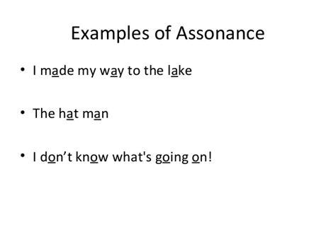 exle of assonance alliteration assonance