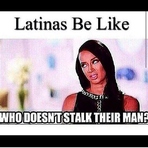 Latina Memes - 74 best images about latina memes on pinterest latinas