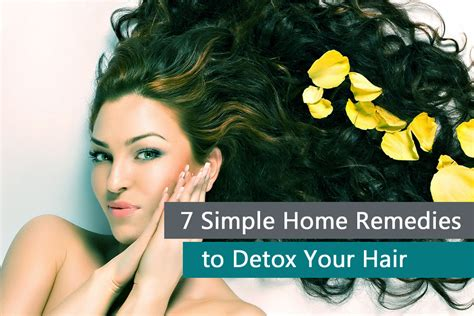 Home Remodie To Detox From by 7 Simple Home Remedies To Detox Your Hair