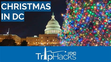 what to do in washington dc during christmas youtube