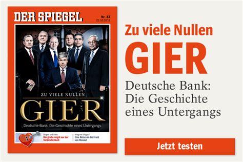 spiegel deutsche bank anzeige gier zu viele nullen deutsche bank die
