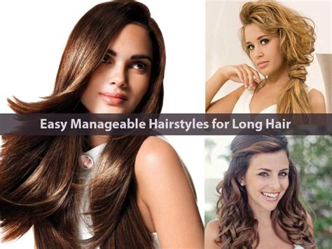 easy curly hairstyles thats manageable 15 easy manageable hairstyles for long hair hairstyle
