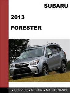 Subaru Forester Owner S Manual Subaru Forester 2013 Factory Shop Service Repair Manual
