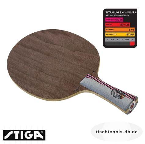 Stiga Titanium 5 4 stiga titanium 5 4 wrb tischtennis db de