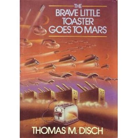 The Brave Toaster Book the brave toaster goes to mars book brave toaster wiki fandom powered by wikia