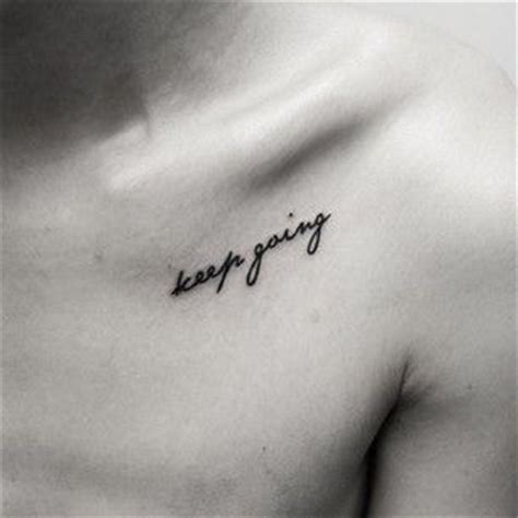 keep going 34 of the best word tattoos you ll ever see