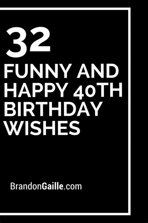 Happy 40th Birthday Quotes Image Funny Happy 40th Birthday Quotes Download