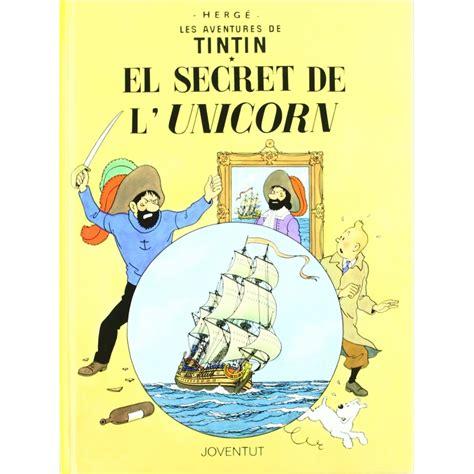 libro las aventuras de tintin 193 lbum las aventuras de tint 237 n el secreto del unicornio