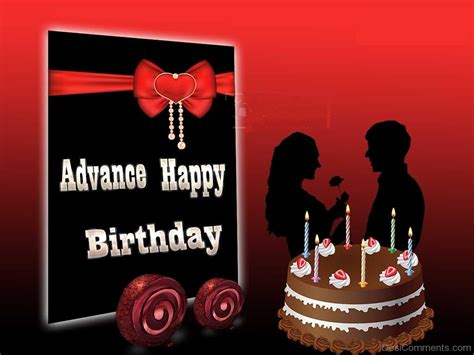 Advance Happy Birthday Wish Advance Happy Birthday Pictures Images Graphics For