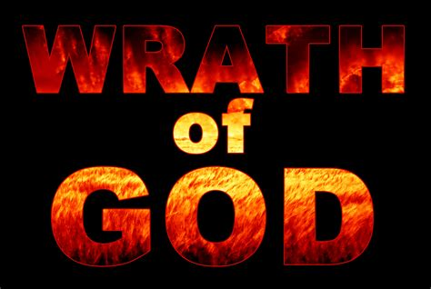 the wrath and the the wrath of god