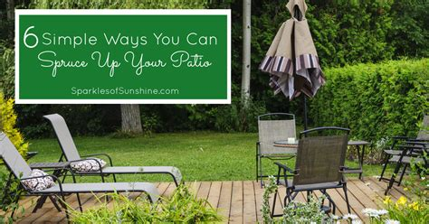 6 easy ways to spruce up your patio this insolroll 6 simple ways you can spruce up your patio sparkles of