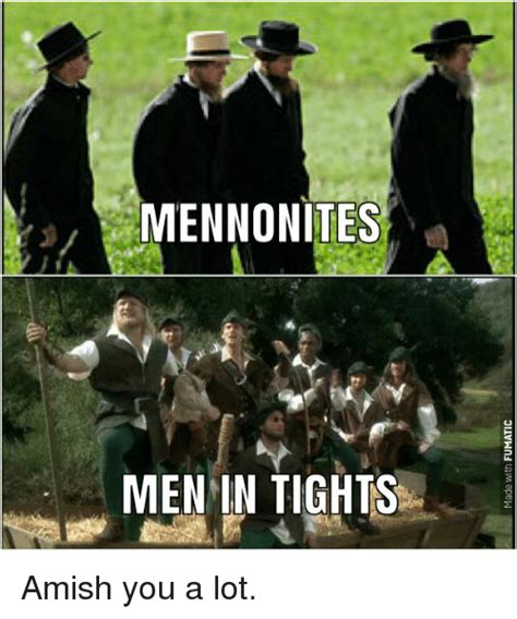 amish meme mennonites amish you a lot meme on me me