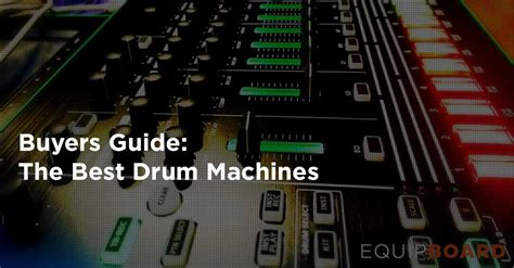 best drum 5 best drum machines equipboard 174