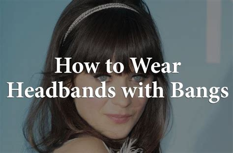 how to wear headbands at 40 headbands for with bangs how to wear headbands with