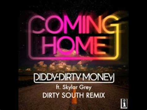 diddy money feat skylar grey coming home