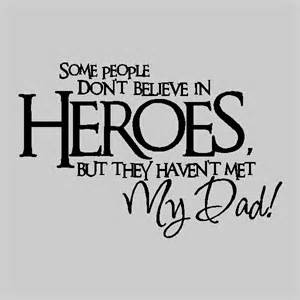 Lime Green Bathroom Decor Some People Don T Believe In Heroes Father Wall Quotes