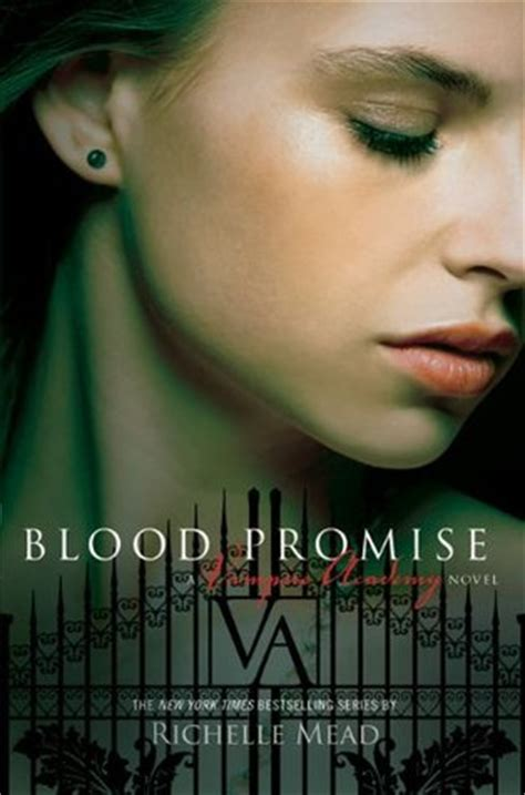 lissa a story about promise friendship and revolution ethnographic books blood promise by richelle mead many books not enough