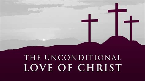 images of love of jesus christ the unconditional love of christ paul washer youtube