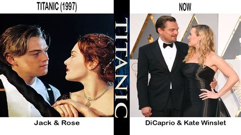 titanic film hero and heroine name titanic before and after actors and actresses 1997