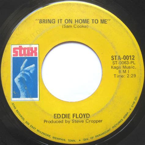 eddie floyd bring it on home to me sweet things you do
