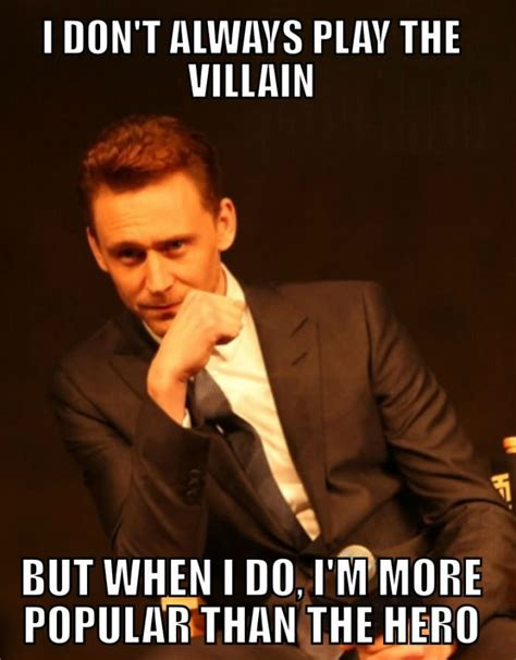 Tom Hiddleston Memes - tom hiddleston is the most interesting man in the world