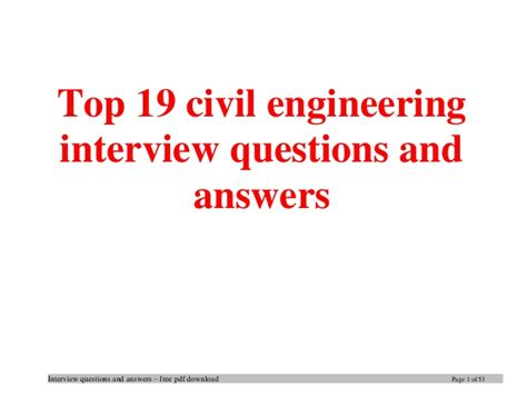 design engineer job interview questions top civil engineering interview questions and answers job