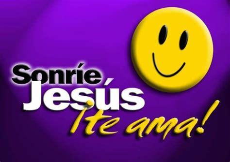 imagenes de jesus te ama y yo tambien sonr 237 e jes 250 s te ama ministerio cristiano angeles en la