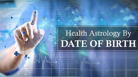 health astrology by date of birth youtube