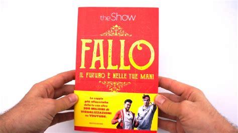 libro theshow fallo il futuro e nelle tue mani mondadori youtube