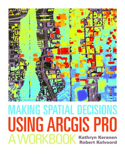 arcgis tutorial workbook new arcgis pro spatial analysis workbook gis lounge