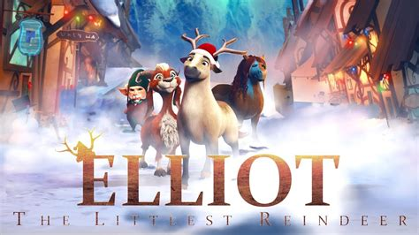se filmer elliot the littlest reindeer elliot the littlest reindeer official trailer youtube