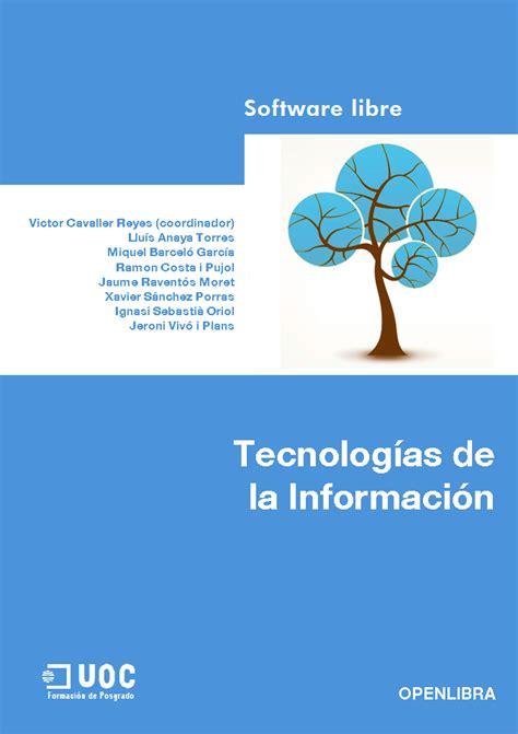 tecnologa de la informacin openlibra tecnolog 237 as de la informaci 243 n