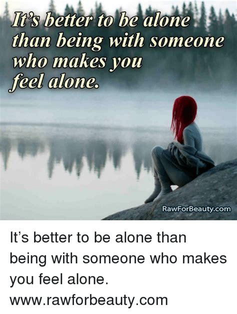 Feeling Lonely Memes - funny feeling alone memes of 2017 on sizzle you dont