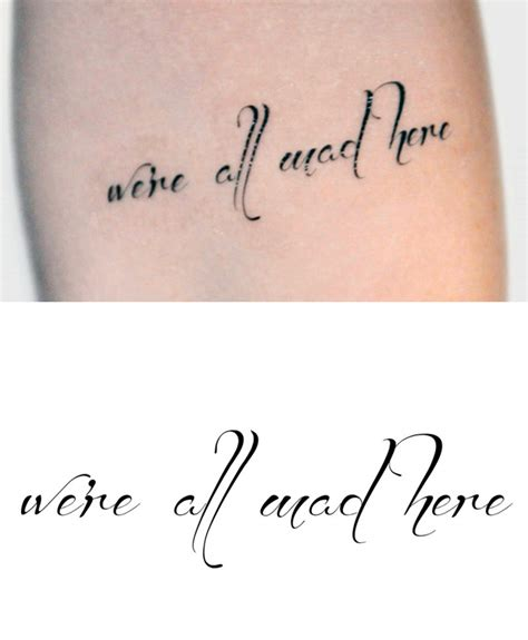 we re all mad here tattoos tattoo collections