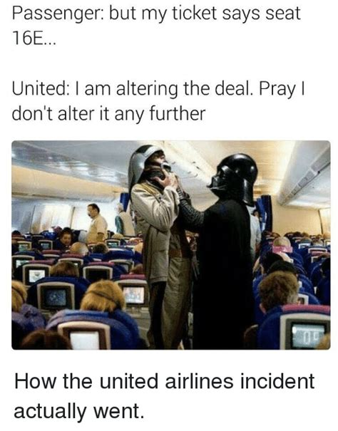 united airlines passenger says don t pee on my luggage passenger but my ticket says seat 16e united am altering