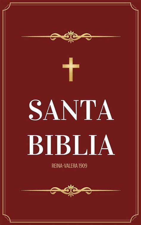 santa biblia rv 1909 reina valera 1586609734 santa biblia reina valera 1909 casiodoro de reina ebook bookrepublic