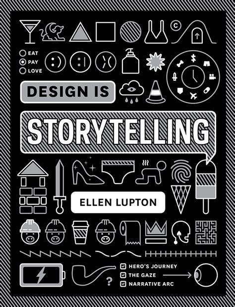 design is storytelling design is storytelling cooper hewitt smithsonian design