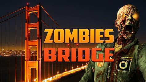 youalwayswin zombies zombies bridge part 2 call of duty zombies
