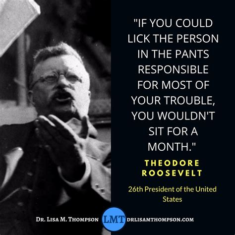 theodore roosevelt quotes 24 roosevelt quotes that will teach you about hustle