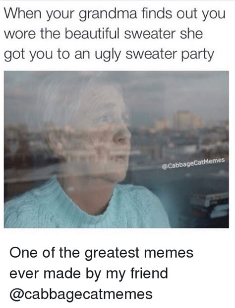 Best Memes Ever Made - 25 best memes about ugly sweater ugly sweater memes