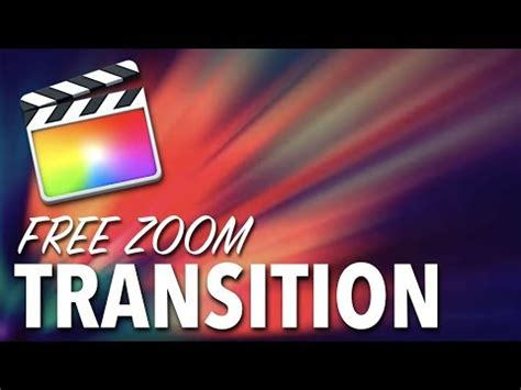 final cut pro zoom transition zoom transition final cut pro x free download youtube