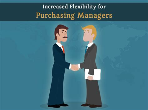 Purchasing Executive by Increased Flexibility For Purchasing Managers
