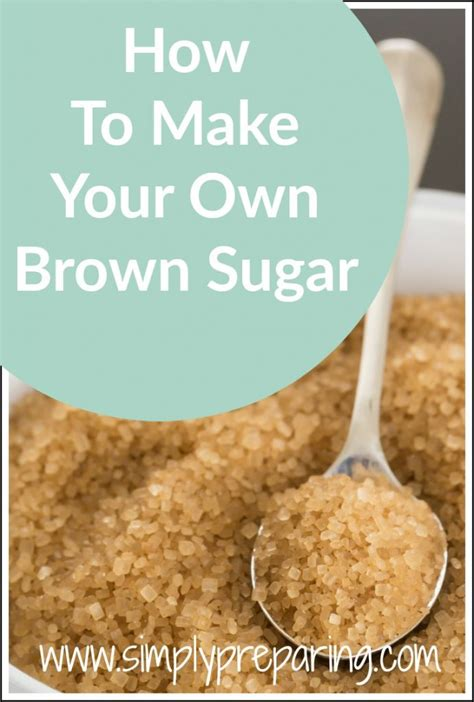 make your own brown sugar 15 minute prepper simply