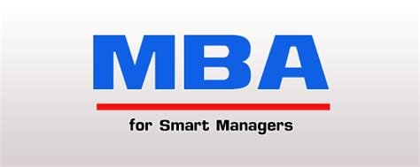 Is It Wise To Get An Mba by ร บสม คร เร ยนต อ ปร ญญาโท Mba ราม Mba For Smart Managers