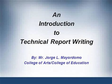 Technical Report Writing Exles Ppt by 1 Introduction To Technical Report Writing Authorstream