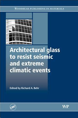 Architectural Glass To Resist Seismic And Climatic Events behr r a ed architectural glass to resist seismic and